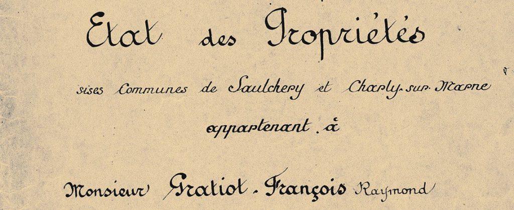 Etat des propriétés Gratiot François Raymond
